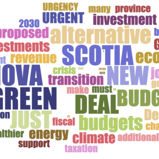 A Green New Deal for Nova Scotia Needed Now: Alternative Budgets Lay the Ground